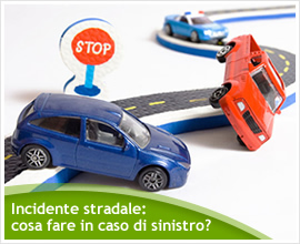 COME COMPORTARSI IN CASO DI INCIDENTE STRADALE?
