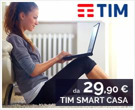ADSL E TELEFONO: PER TE LA PROMOZIONE TIM SMART CASA!